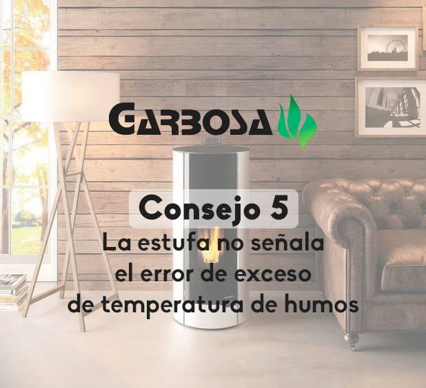 Consejo 5.- La estufa no señala el error de exceso de temperatura de humos
