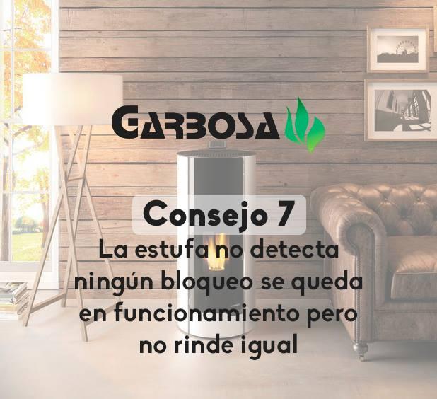 Consejo 7.- La estufa no detecta ningún bloqueo se queda en funcionamiento pero no rinde igual que en años anteriores